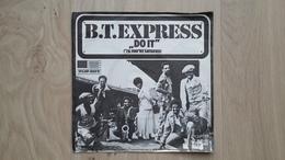 B.T. Express - Do It ('Til You'Re Satisfied) - Vinyl-Single - Soul - R&B