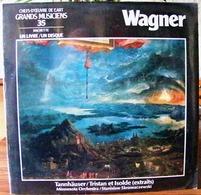 33 TOURS N°35 VINYLE GRANDS MUSICIENS 1 LIVRE+1 DISQUE 1990 WAGNER TANNHÄUSER/TRISTAN ET ISOLDE - Serbon63 - Classique