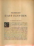 « Recherches D'art égyptien » CAPART, J. (1913) - Histoire