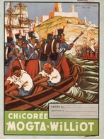 "PROTEGE -CAHIER - PUBLICITE ""CHICOREE MOGTA - WILLIOT -  PRISE D'ALGER -JUILLET 1830 - Coffee & Tea"