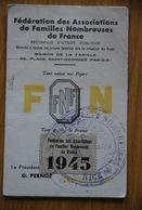 Carte Nominative - Fédération Des Associations De Familles Nombreuses De France / Vignette / Erinophilie - Historische Dokumente