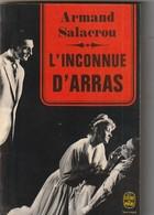 Armand Salacrou  L INCONNUE D ARRAS   Edit : 1968  (TTB  état) 180 Gr ) Bib 18) - Theatre