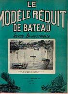 « LE MODELE REDUIT DE BATEAU » - RECUEIL DES REVUES DU N° 72 à 104 (du 10/1956 Au 02/1962) - Revues