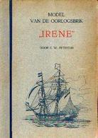 "« Model Van De Oorlogsbrik IRENA » PETREJUS, E. W. – Uitg. N.V. Uitgeversmij. ""Des Esch"", Hengelo (O.) - Magazines"