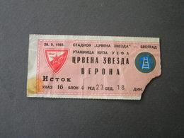 MATCH TICKETS - CRVENA ZVEZDA - VERONA  UTAKMICA KUPA UEFA 1983 - Match Tickets