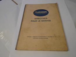 TURISSA ULTRAMATIC DIRECTIVES POUR LE SERVICE : MACHINE A COUDRE MANUEL PROFESSSIONNEL: - Vieux Papiers