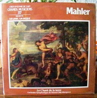 33 TOURS N°37 VINYLE GRANDS MUSICIENS 1 LIVRE+1 DISQUE 1990 MAHLER LE CHANT DE LA TERRE VIENNE OTTO KLEMPERER - Serbon63 - Classical