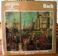 33 TOURS N°39 VINYLE GRANDS MUSICIENS 1 LIVRE+1 DISQUE 1990 BACH PIÈCES POUR ORGUE TOCCATA PASSACAILLE CHORALS -serbon63 - Classique