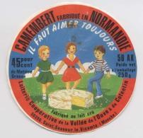 Etiquette De Camembert - Il Faut Aimer Toujours - Fabriqué En Normandie - Saint Sauveur Le Vicomte - Lait Cru - Fromage