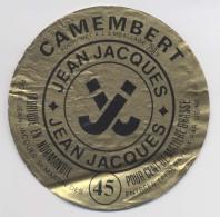 Etiquette De Camembert - JEAN JACQUES - Saint Martin Des Entrées - Fabriqué En Normandie - Bayeux - Fromage