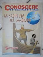 Conoscere Insieme - Opuscoli - La Scoperta Del Mondo - Viaggi - IL GIORNALINO SAN PAOLO - Books, Magazines, Comics