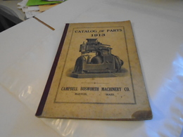 Catalog Of Parts 1913 CAMPBELL BOSWORTH MACHINERY CO. / MACHINE A COUDRE SEWING MACHINES - Vieux Papiers