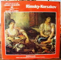 33 TOURS N°42 VINYLE GRANDS MUSICIENS 1 LIVRE+1 DISQUE 1990 RIMSKY / KORSAKOV SHÉHÉRAZADE SAINT-LOUIS SYMPHON - Serbon63 - Classical