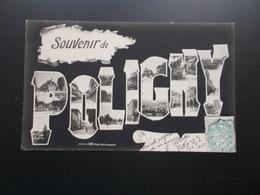 SOUVENIR DE POLIGNY  1905 - Gruss Aus.../ Grüsse Aus...