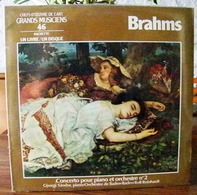 33 TOURS N°46 VINYLE GRANDS MUSICIENS 1 LIVRE+1 DISQUE 1990 BRAHMS CONCERTO POUR PIANO ET ORCHESTRE N° 2 CYOR - Serbon63 - Classique