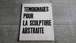 Témoignages Pour La Sculpture Abstraite Gueguen Arp De Rivera Smith Jacobsen Bloc 1956 Art - Art
