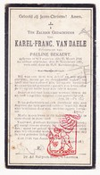 DP Karel F. Van Daele ° St.-Laureins 1846 † 1921 X P. Bekaert - Images Religieuses