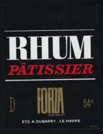 Ancienne étiquette   Rhum  Patissier Forza Ets A Dubarry Le Havre 76 - Rhum