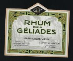 Ancienne étiquette   Rhum  Vieux Ds Géliades Martinique Vieux  G Lefort @ F Lanctuit  Le Havre 76 - Rhum
