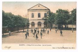 CPA Dos Non Divisé  Ecole : NAMUR Collège Notre Dame De La Paix - Jeu De Football - Namur