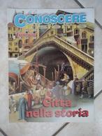 Conoscere Insieme - Opuscoli - Città Nella Storia - Atene Roma Firenze Siviglia Parigi Venezia Londra - IL GIORNALINO - Libri, Riviste, Fumetti