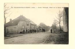 10 - LA VILLENEUVE AU CHENE - Route Nationale - Hôtel De La Boule D'Or - RARE - Frankreich
