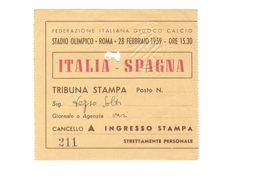 28 FEBBRAIO 1959 - ROMA - ITALIA Vs SPAGNA - STADIO OLIMPICO - BIGLIETTO CALCIO - ESPAÑA - Match Tickets