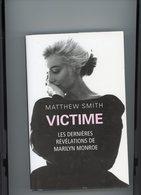 MARILYN MONROE / MATTHEW SMITH  Les Dernieres Revélations De  MARILYN MONROE - Cinéma/Télévision