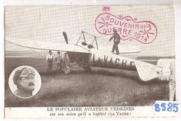 8585 LE POPULAIRE AVIATEUR VEDRINES SUR SON AVION LA VACHE NC - Aviatori