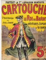 CPM CARTOUCHE, Le Roi Des Bandits Par Jules De Grandpré Affiche D'éditeur Fayard 1907 - Books & Catalogues