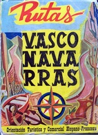 GUIA RUTAS VASCOS-NAVARRAS 1959 < ORIENTACION TURISTICA Y COMERCIAL HISPANO-FRANCESA - Culture