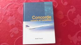 Concorde :Livre : Essais Et Batailles :Hier Et Aujourd'hui - Livres, BD, Revues