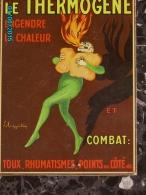 POC1   043   Signé CAPPIELLO    THERMOGENE  SANTE PHARMACIE Carton De  24 X 17  Parfait  état ..vers 1910 - Paperboard Signs