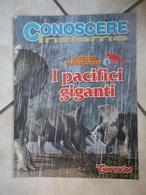 Conoscere Insieme - Opuscoli - Il Mondo Dei Dinosauri - I Pacifici Giganti - IL GIORNALINO - Books, Magazines, Comics