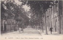 F46-002 CAHORS - Collège De Jeunes Filles Et Boulevard Gambetta - Cahors