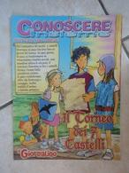Conoscere Insieme - Opuscoli - Animazione Negli Oratori - Il Torneo Dei Sette Castelli - IL GIORNALINO - Boeken, Tijdschriften, Stripverhalen