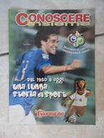 Conoscere Insieme - Opuscoli - Mondiali Di Calcio Germania 2006 - Gironi Squadre Campioni - IL GIORNALINO - Libri, Riviste, Fumetti
