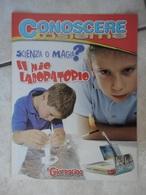 Conoscere Insieme - Opuscoli - Scienza O Magia? Il Mio Laboratorio - IL GIORNALINO - Boeken, Tijdschriften, Stripverhalen