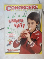 Conoscere Insieme - Opuscoli - In Viaggio Con Le Note 1 - Laboratorio Di Musica - IL GIORNALINO - Livres, BD, Revues