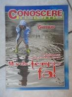 Conoscere Insieme - Opuscoli - I Cambiamenti Climatici Della Storia - Ma Che Tempo Fa - IL GIORNALINO - Books, Magazines, Comics