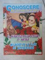 Conoscere Insieme - Opuscoli - Il Miracolo Della Stella Di Natale - Racconto In Italiano E Spagnolo - IL GIORNALINO - Livres, BD, Revues
