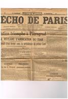 L'Echo De Paris N°11901 Révolution à Pétrograd Douma Demande Abdic Du Tzar - Guerre Avre Oise Champagne Meuse Alsace.... - Journaux - Quotidiens