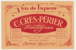 Buvard  20.8 X 13.9 C. CRES-PERIER Frontignan Hérault  Vins De Liqueur  Muscat  Banyuls Apéritif - Liquor & Beer