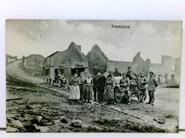 AK Tremblois; Autos, Soldaten, Zivilisten, Ruinen; Feldpost 1915 - France