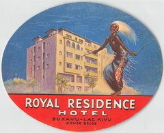 "07405 ""ROYAL RESIDENCE HOTEL - BUKAVU - LAC KIVU - CONGO BELGE"" ETICH. ORIG. LABEL - Hotel Labels"