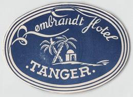 "07406 ""REMBRANDT HOTEL - TANGER"" ETICH. ORIG. LABEL - Etiquetas De Hotel"