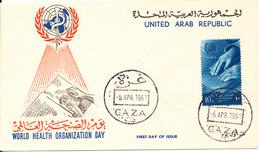 UAR Egypt Palestine Gaza FDC 6-4-1961 World Health Organization Day With Cachet - Egypt