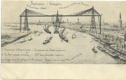 Transbordeur Ou La Guillotine D'Anvers - Antwerpen