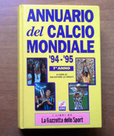 Annuario Del Calcio Mondiale '94 - '95 - Books