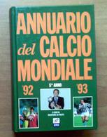 Annuario Del Calcio Mondiale '92 - '93 - Books